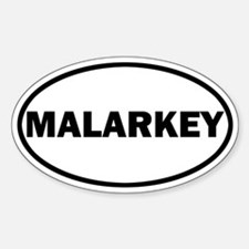 Malarkey Sticker (Oval)