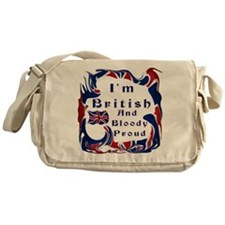 Im British And Bloody Proud Messenger Bag