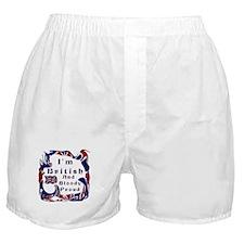 Im British And Bloody Proud Boxer Shorts