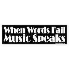 Music Speaks Bumper Sticker