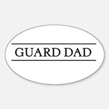 Guard dad Oval Decal