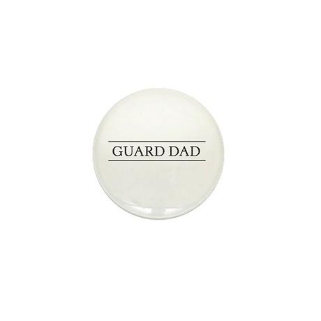 Guard dad Mini Button