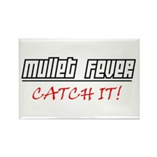 Mullet Fever.... Rectangle Magnet