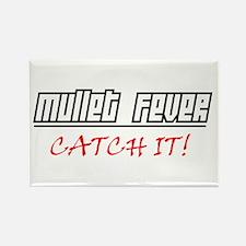 Mullet Fever.... Rectangle Magnet