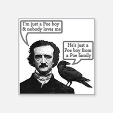 "Poe Boy II Square Sticker 3"" x 3"""