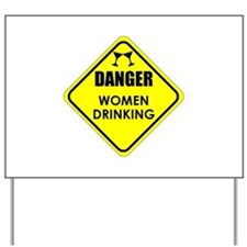 Women Drinking Yard Sign