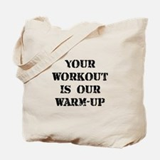 Workout Warm Up Tote Bag