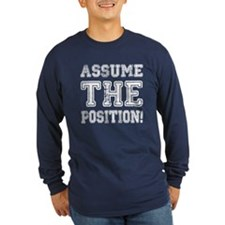 Assume the Position T
