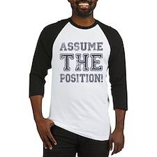 Assume the Position Baseball Jersey