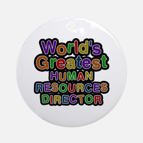 World's Greatest HUMAN RESOURCES DIRECTOR Round Or