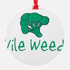 vileweed.png Ornament