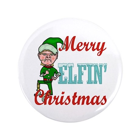 "Funny Elfin Christmas 3.5"" Button (100 pack)"