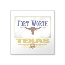 """Fort Worth (Flag 10).png Square Sticker 3"""" x 3"""""""