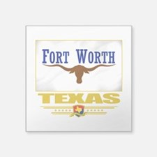 "Fort Worth (Flag 10).png Square Sticker 3"" x 3"""
