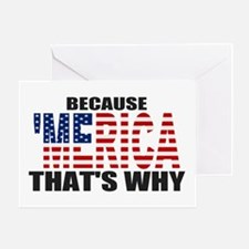US Flag Because MERICA Thats Why Greeting Card