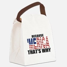 US Flag Because MERICA Thats Why Canvas Lunch Bag