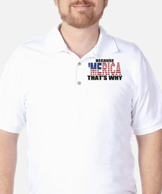 US Flag Because MERICA Thats Why T-Shirt