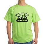 World's Best Dad Ever Green T-Shirt