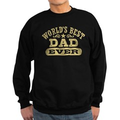 World's Best Dad Ever Sweatshirt