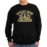 World's Best Dad Ever Sweatshirt (dark)