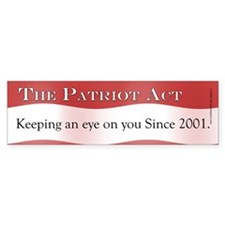 The Patriot Act, Keeping an eye Bumper Bumper Sticker