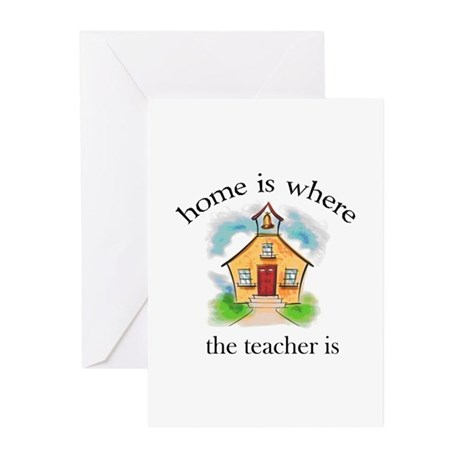 Home is where the teacher is Greeting Cards (Packa