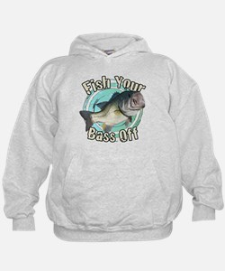 Fish your bass off Hoodie