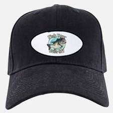 Fish your bass off Baseball Hat