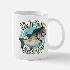 Fish your bass off Mug
