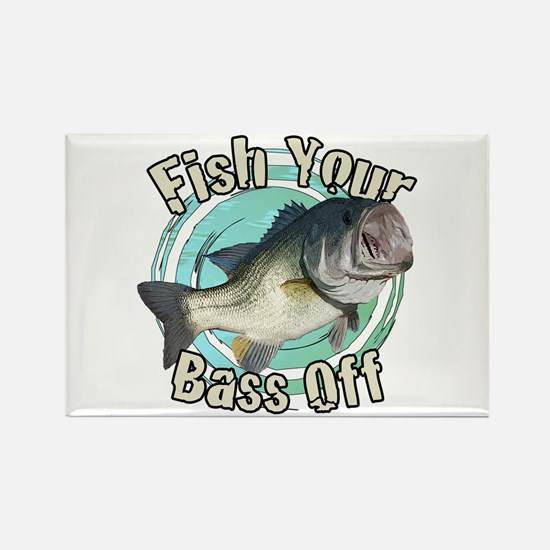 Fish your bass off Rectangle Magnet