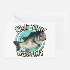Fish your bass off Greeting Card