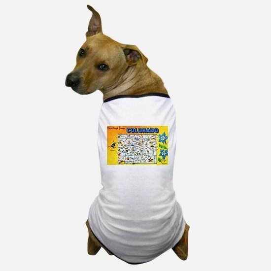 Colorado Map Greetings Dog T-Shirt