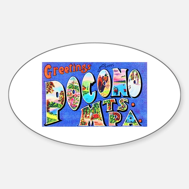 Pocono Mts. Pennsylvania Sticker (Oval)