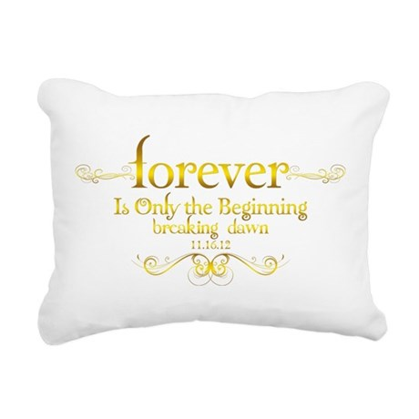Dated Forever is Only the Beginning Rectangular Ca