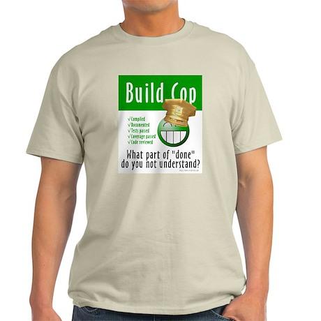 Build Cop (Ash Grey T-Shirt)