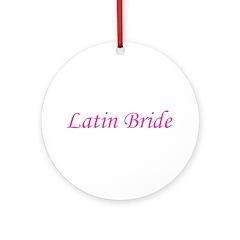 Latin Bride Ornament (Round)