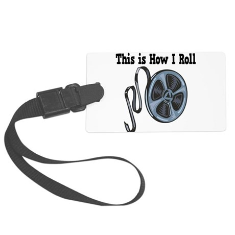 How I Roll Movie Film Tape.png Large Luggage Tag