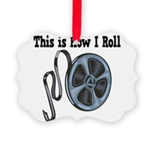 How I Roll Movie Film Tape.png Ornament