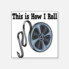 "How I Roll Movie Film Tape.png Square Sticker 3"" x"