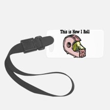 How I Roll Tape.png Luggage Tag