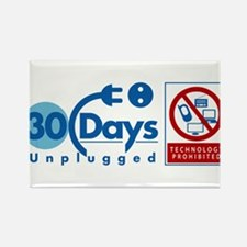 30 Days Unplugged Rectangle Magnet