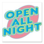 text_open.png Square Car Magnet 3