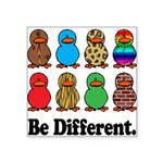 Be Different Ducks.png Square Sticker 3