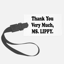 thank you ms lippy.png Luggage Tag