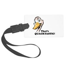 thats quacktastic.png Luggage Tag