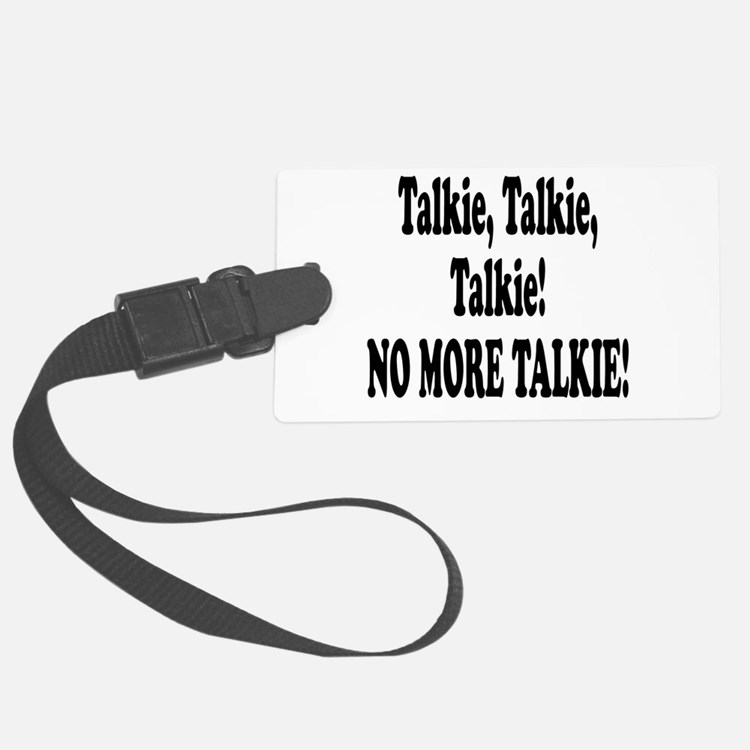 no more talkie.png Luggage Tag