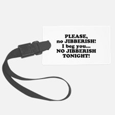 please no jibberish.png Luggage Tag
