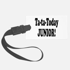 ta ta today junior.png Luggage Tag