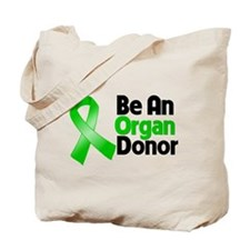 Be An Organ Donor Tote Bag