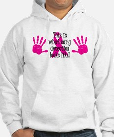 Early Detection Hoodie